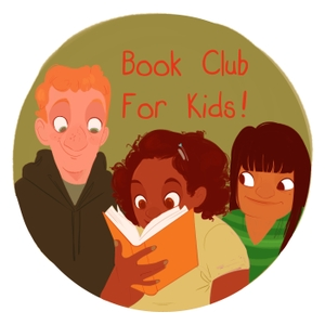 Book Club for Kids by Kitty Felde