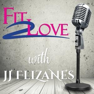 Fit 2 Love by JJ Flizanes
