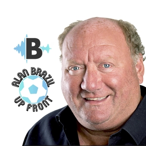 Alan Brazil Up Front by audioBoom