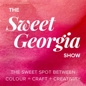 The SweetGeorgia Show by Felicia Lo: Founder & Creative Director of SweetGeorgia Yarns