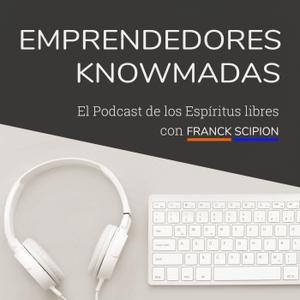 Emprendedores Knowmadas D.I.Y con Franck Scipion by Franck Scipion: Emprendedor digital especialista en blogging y negocios online. Creador del Podcast Emprendedores Knowmadas D.I.Y