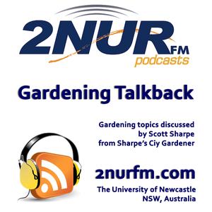 Gardening Talkback by 2NURFM