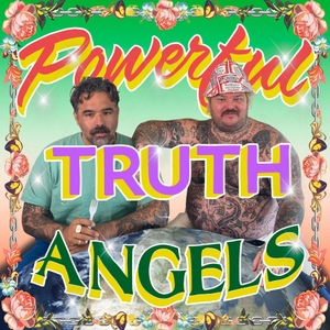 Powerful Truth Angels by Matty Matheson, Alex/2tone