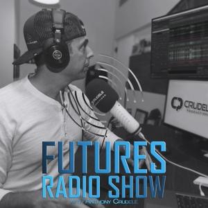 Futures Radio Show by Anthony Crudele