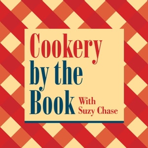 Cookery by the Book by Suzy Chase
