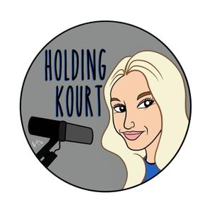Holding Kourt Podcast by holdingkourt