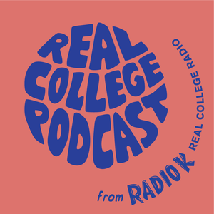 Real College Podcast by Radio K (KUOM) University of Minnesota