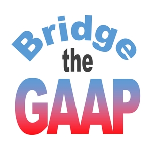 Bridge the GAAP - Accounting Podcast by Rob Valdez