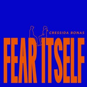 Fear Itself with Cressida Bonas by Cressida Bonas