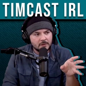 Timcast IRL by Tim Pool