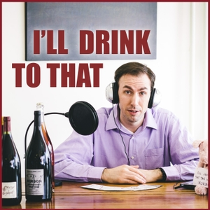 I'll Drink to That! Talking Wine by Levi Dalton