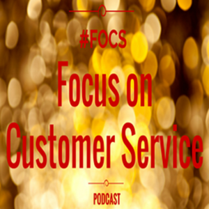Focus on Customer Service Podcast by Dan Gingiss & Dan Moriarty