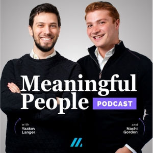 Meaningful People by Yaakov Langer & Nachi Gordon