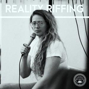 Reality Riffing With Guru Jagat by Guru Jagat