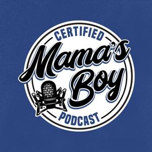 CERTIFIED MAMA'S BOY with Steve Kramer by Steve Kramer