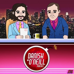 Danish and O'Neill by All Things Comedy | Wondery