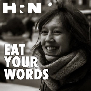 Eat Your Words by Heritage Radio Network
