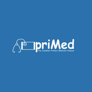 Primary Medicine Podcast by Dr. Kevin and Dr. Dimitre:  Canadian Medical Educators
