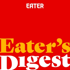 Eater's Digest by Eater
