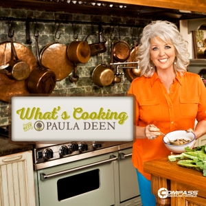 What's Cooking with Paula Deen by Compass Media Networks