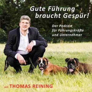 Gute Führung braucht Gespür by Thomas Reining