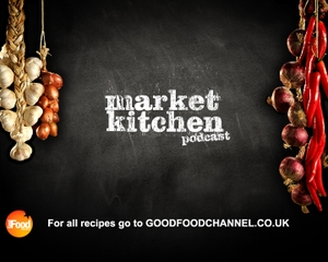 Market Kitchen Recipes from the Good Food Channel by The Good Food Channel