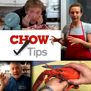 CHOW Tips by CHOW.com