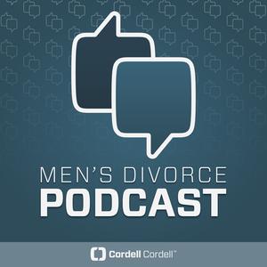 Cordell & Cordell Men's Divorce Podcast by Men's Divorce