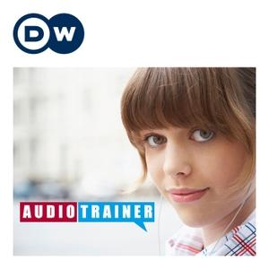 Audiotrainer | Deutsch lernen | Deutsche Welle by DW.COM | Deutsche Welle