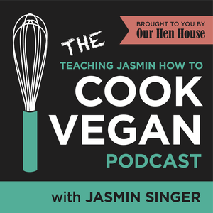 Teaching Jasmin How to Cook Vegan by Our Hen House