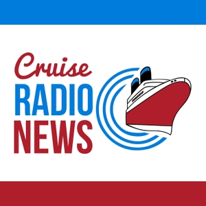 Cruise Radio News Briefs by Cruise Radio News features travel and cruise line news