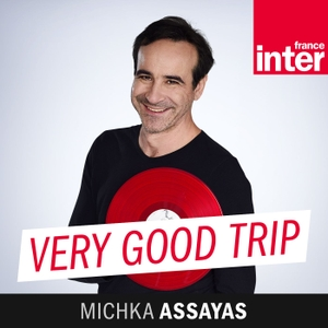 Very Good Trip by France Inter