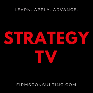 Strategy TV: Strategy Training | High Performance | Business Skills by StrategyTraining.com & FirmsConsulting.com