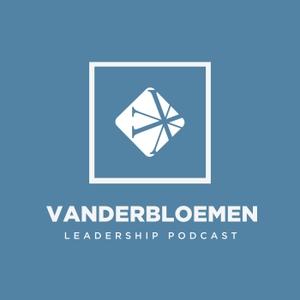 Vanderbloemen Leadership Podcast by Vanderbloemen Search Group