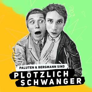 PLÖTZLICH SCHWANGER by Patrick Paluten & Tim Bergmann