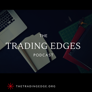 The Trading Edges Podcast by The Trading Edges Podcast