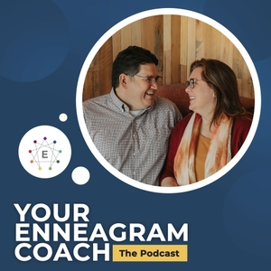 Your Enneagram Coach, the Podcast by Beth and Jeff McCord