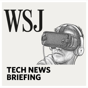 WSJ Tech News Briefing by The Wall Street Journal