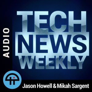 Tech News Weekly (Audio) by TWiT