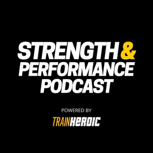 Strength and Performance Podcast: Weekly In-Depth Interviews With Leading Strength and Conditioning Experts by Colby Knepp: Strength and Conditioning Coach