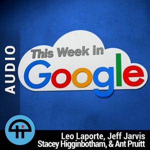 This Week in Google (Audio) by TWiT