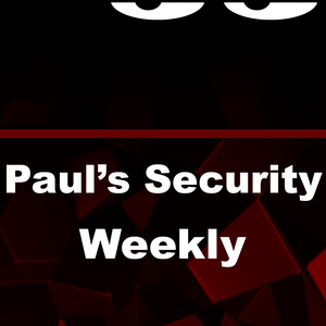 Paul's Security Weekly by paul@securityweekly.com