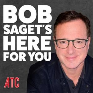Bob Saget's Here For You by Bob Saget & Studio71