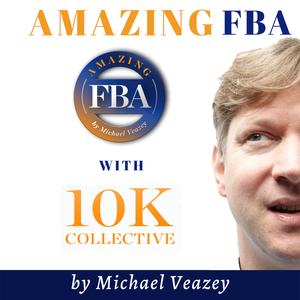 Amazing FBA by Michael Veazey