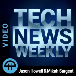 Tech News Weekly (Video)