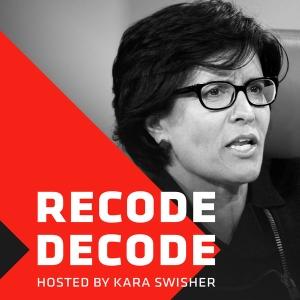 Recode Decode with Kara Swisher by Re/code Radio