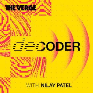 Decoder with Nilay Patel by The Verge