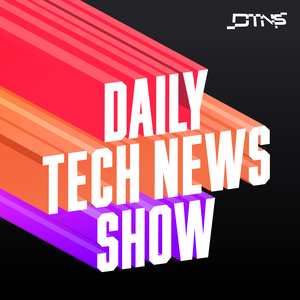 Daily Tech News Show by Tom Merritt