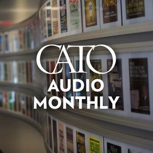 Cato Audio by The Cato Institute