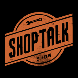 ShopTalk » Podcast Feed by Chris Coyier and Dave Rupert